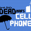 Marywood answers 'Dead Man's Cell Phone' this weekend