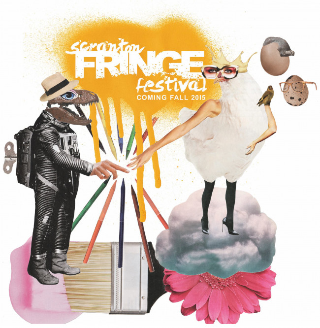 Scranton will host its own performing arts Fringe Festival in 2015