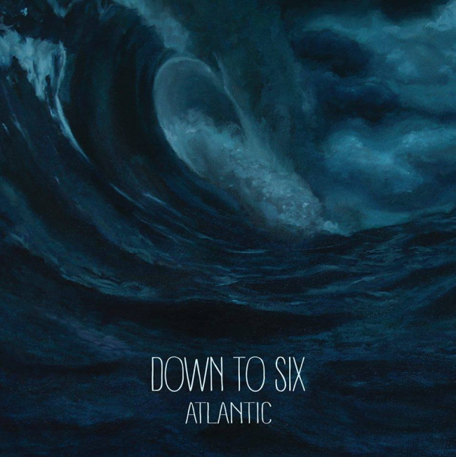 SONG PREMIERE: Down to Six – 'Atlantic'