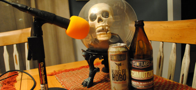 BEER WITH EVERYTHING PODCAST: Smuttlabs Kung Fu Hobo and Schmutzig by Smuttynose Brewing Company