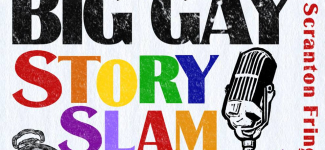 Big Gay StorySlam shares personal tales of LGBTQ community and allies at Scranton Fringe Festival on Oct. 3