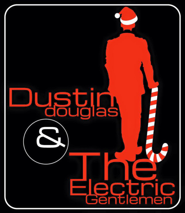 STREAMING: Dustin Douglas & The Electric Gentlemen cover 'Santa Claus Wants Some Lovin""