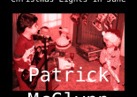 SONG PREMIERE: Get tangled up like 'Christmas Lights in June' with Patrick McGlynn