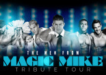 The men from 'Magic Mike' bring male revenue to Leonard Theater in Scranton on Nov. 26