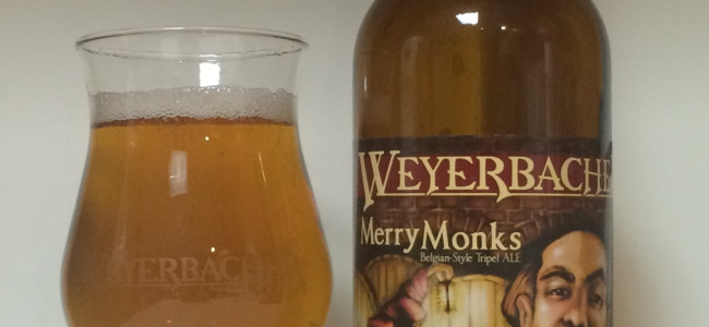 DRINK IT DOWN: Merry Monks Tripel Ale by Weyerbacher Brewing Company
