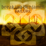breaking benjamin failure single