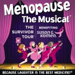Menopause Musical Survivor Tour Kirby Center Wilkes-Barre