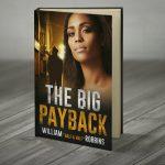 big-payback-novel-will-robbins-half-and-half