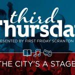 Third Thursday First Friday Scranton downtown